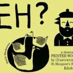 Eh? An Exhibition of the Illustrators of St Margaret's House- Gallery 3
