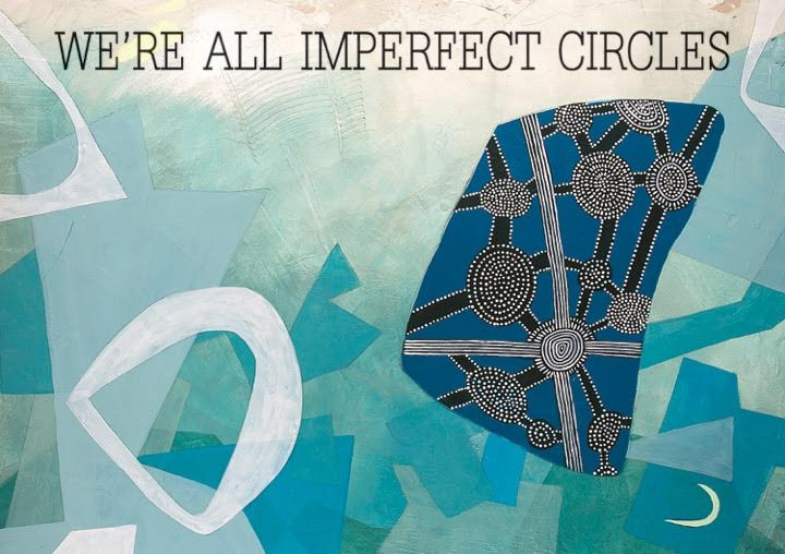 we're all imperfect circles