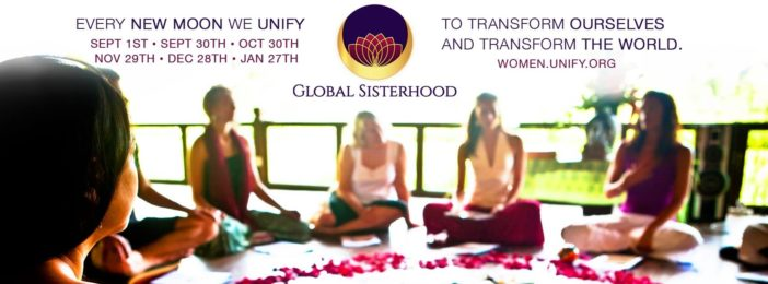 EVery new moon we unify. Global Sisterhood