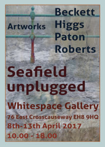Seafield Unplugged, Whitespace Gallery, 8-13 April