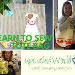 Learn to Sew - Make a Tote Bag!