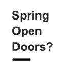 Spring Open Doors?