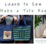 Learn to Sew – Make a Tote Bag