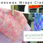 Ditch Plastic - Beeswax Wraps Class