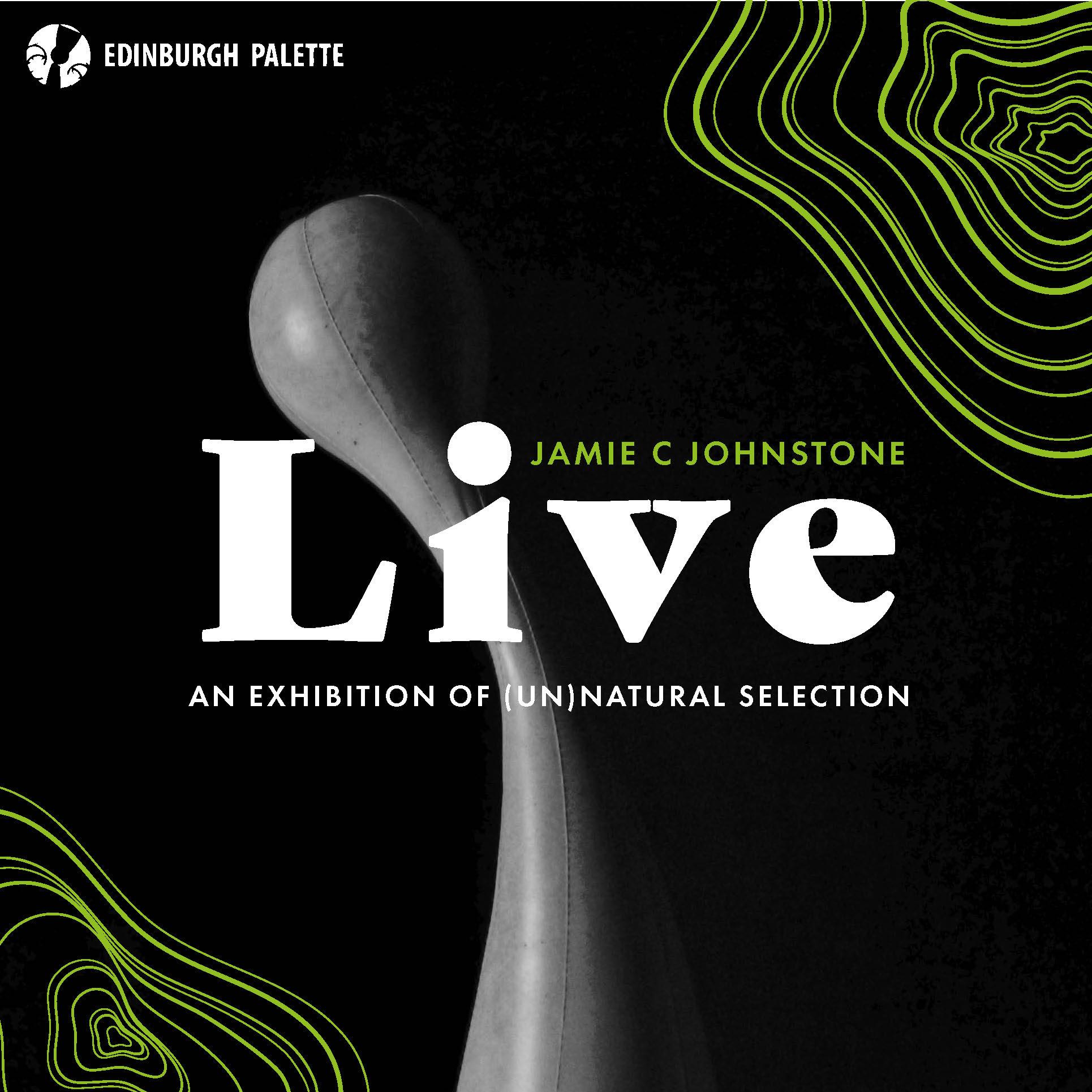 Live: An Exhibition of (Un)Natural Selection