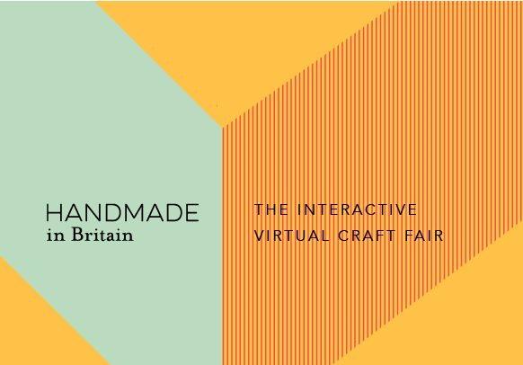 Handmade in Britain The Interactive Virtual Craft Fair